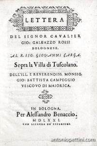 Lettera al R. Sig. Giovanni Carga sopra la Villa di Tuscolano dell'ill. e rev. monsig. Gio. Battista Campeggio